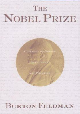 the history and prestige of the nobel prize Start studying us history - ch 10-4 learn vocabulary the nobel peace prize awarded to president roosevelt, american prestige increased.