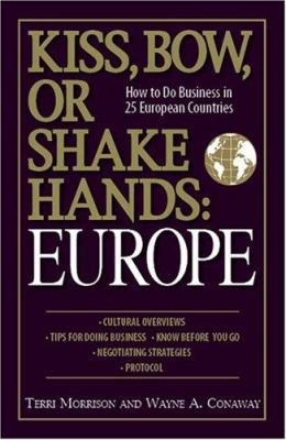 Cover of Kiss, Bow, or Shake Hands:  Europe
